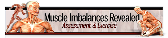 Muscle Imbalances Revealed - Assessment and Exercise